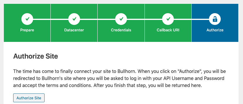 Screenshot of the Authorize step of the Bullhorn Connection Assistant showing the Authorize Site button.