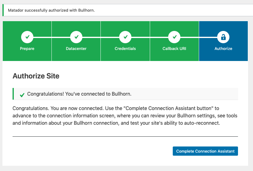 Screenshot of the Authorize Step of the Bullhorn Connection Assistant after successfully connecting to Bullhorn.